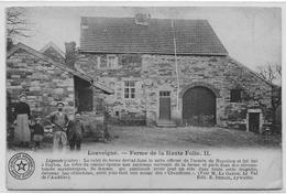LOUVEIGNE : Ferme De La Haute Folie - Petite Animation - 1911 - Sprimont