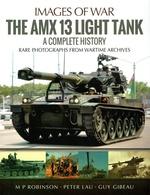 The AMX 13 Complete History - Histoire Complete De L'AMX 13 - Englisch