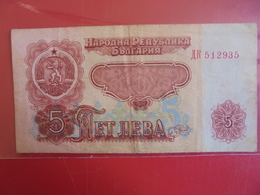BULGARIE 5 LEVA 1974 CIRCULER - Bulgarie
