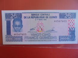 GUINEE 25 FRANCS 1985 PEU CIRCULER/NEUF - Guinea