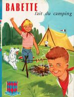 Babette Fait Du Camping, Texte Et Illustrations De Jean Sidobre (Sté Nouvelle Des Editions G.P., Paris, 36 Pages, 1963) - Livres, BD, Revues