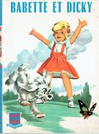 Babette Et Dicky, Texte Et Illustrations De Jean Sidobre (Editions G.P., Paris, 36 Pages, 1961) - Livres, BD, Revues