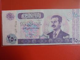 IRAQ 250 DINARS 2002 PEU CIRCULER/NEUF - Iraq