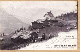 Sui045  BETTMEN-ALP Kapelle Mit Spielenden Kindern Alter LICHTDRUCK Cppub Chocolat KLAUS Usines LOCLE MORTEAU à DUCROS - VS Valais