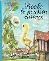 Picolo Le Poussin Curieux, Texte De Gilbert Delahaye, Aquarelles De Marcel Marlier (Casterman, Tournai, 20 Pages, 1966) - Livres, BD, Revues