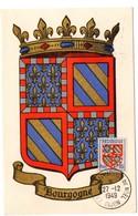HERALDIQUE = 21 DIJON 1949 = CARTE MAXIMUM  Illustrée D' ARMOIRIES + N° Yvt 834 BOURGOGNE / EXPon MAXIMAPHILE De NOEL - Maximum Cards