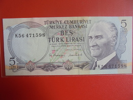 TURQUIE 5 LIRASI 1970(79) PEU CIRCULER/NEUF - Turquie