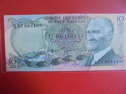 TURQUIE 10 LIRASI 1970(75) PEU CIRCULER/NEUF - Turquie