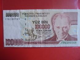 TURQUIE 100.000 LIRASI 1970(91)  CIRCULER - Turchia