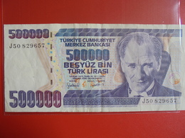 TURQUIE 500.000 LIRASI 1970(98)  CIRCULER - Turquie