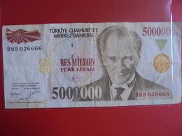 TURQUIE 5000.000 LIRASI 1970(97)  CIRCULER - Türkei