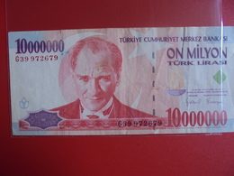 TURQUIE 10.000.000 LIRASI 1970(99)  CIRCULER - Turquie
