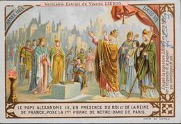 Chromos > Liebig - EXTRAIT De VIANDE LIEBIG - Année 1163 Pose De La 1ére Pierre De N-D De Paris Par Le Pape Alexandre 3 - Liebig