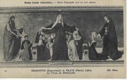 Musee CONDE ( Chantilly ) - Ecole Flamande ( XV Ou XVI E S ) - CHARONTON Et VILATE - La Vierge De La Misericorde - Musées