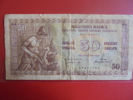 YOUGOSLAVIE 50 DINARA 1946 CIRCULER - Yugoslavia