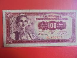 YOUGOSLAVIE 100 DINARA 1955 CIRCULER - Yugoslavia