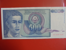 YOUGOSLAVIE 500 DINARA 1990 PEU CIRCULER - Yugoslavia