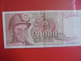 YOUGOSLAVIE 20.000 DINARA 1987 CIRCULER - Yougoslavie
