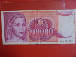 YOUGOSLAVIE 100.000 DINARA 1989 CIRCULER - Yougoslavie