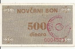 BOSNIE HERZEGOVINE 500 DINARA ND1992 VF P 49 - Bosnia And Herzegovina