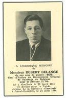 Souvenir Mortuaire : Robert DELANGE (Bob - Résistance - Groupe G - Ath - Moulbaix 1940-1944) - Obituary Notices