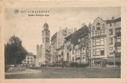 CPA - Belgique - Brussels - Bruxelles - Schaerbeek - Square François Riga - Schaarbeek - Schaerbeek
