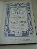 """""""François Les Bas Bleus"""" -Firmin Bernicat -partition Piano Et Chant -ENOCH & Cie -opéra Comique En 3 Actes -dubreuil... - Partitions Musicales Anciennes"""