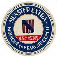 Et. MUNSTER EXTRA - Fabriqué En France-Comté - 45% De MG - Écusson - Fromage