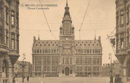 CPA - Belgique - Brussels - Bruxelles - Schaerbeek - Maison Communale - Schaarbeek - Schaerbeek