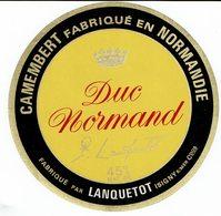 "Et. Camembert Fabriqué En Normandie "" DUC NORMAND "" Lanquetot. - Fromage"