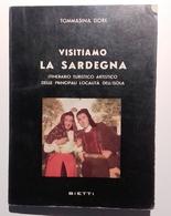 1961 SARDEGNA TURISMO DORE TOMMASINA VISITIAMO LA SARDEGNA Milano, Bietti 1961  Pag. 143 + 13 Figure Fuori Testo – Cm 11 - Libri, Riviste, Fumetti