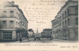 CPA - Belgique - Brussels - Bruxelles - Schaerbeek - Rue Royale Sainte Marie - Schaarbeek - Schaerbeek