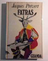 1968 PRÉVERT BIANCIARDI PRIMA EDIZIONE PRÉVERT JACQUES FATRAS Parma, Guanda 1968 – Prima Edizione Pag. 239 – Cm 22,2 X 1 - Libri Antichi