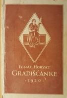 GRADISCANKE Pripovijesti Iz Zivota Gradiscanski Hrvati IGNAC HORVAT, Ilustration Zdenka Sertic Croatia - Slav Languages