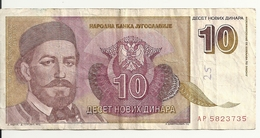 YOUGOSLAVIE 10 NOVIH DINARA 1994 VG+ P 149 - Yougoslavie