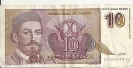 YOUGOSLAVIE 10 NOVIH DINARA 1994 VF P 149 - Yougoslavie