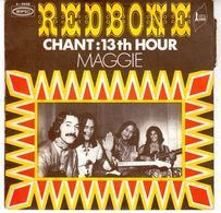 Disque De Redbone - Chant : 13 TH Hour - EPIC 5-9986 - 1970 - Rock