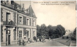 08 GIVET - Hotel Des Postes - Place De La République Et Rue Oger - Givet