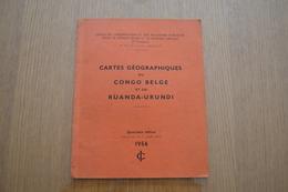 Cartes Géographiques Du CONGO BELGE Et Du RUANDA-URUNDI. 1953 - Aardrijkskunde