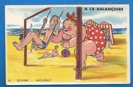 HUMOUR -  GROSSES - ILLUSTRATEUR  - GROSSE FEMME - LA BALANÇOIRE - POUSSE, MICROBE...- GABY - Humour