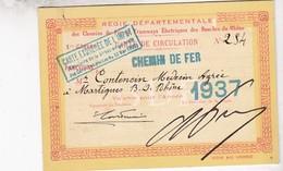 1937 / CARTE DE CIRCULATION CHEMINS DE FER ET TRAMWAYS BOUCHES DU RHONE - Railway