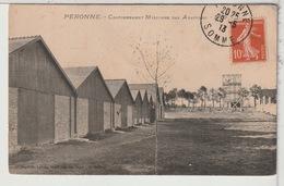 80 - PERONNE - Cantonnement Militaire Des Abattoirs - Peronne
