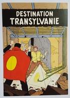 CARTE POSTALE - SATIRIQUE - DESTINATION TRANSYLVANIE - LES INTROUVABLES - A. FLOC'H - CARTE N°01/5 - BLAKE ET MORTIMER - Livres, BD, Revues