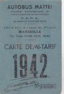 MARSEILLE 1942 / AUTOBUS MATTEI /  CARTE DEMI TARIF / PHOTO AU DOS / MR IMBERT / LA FARE LES OLIVIERS - Season Ticket