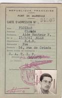 PORT DE MARSEILLE 1959 / CARTE D ADMISSION - Documents Historiques