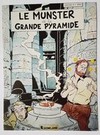 CARTE POSTALE - SATIRIQUE - LE MUNSTER DE LA GRANDE PYRAMIDE - BLAKE ET MORTIMER - EDGAR B.Y. JOVE - ED. BOMLARD - Livres, BD, Revues