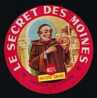 étiquette Fromage  Le Secret Des Moines 40%mg Fabriqué En Lorraine 57K - Fromage