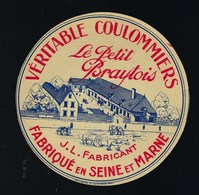 étiquette Fromage Véritable Coulommiers Le Petit Braytois E Seine Et Marne 77 J L Fabricantfabriqué - Fromage