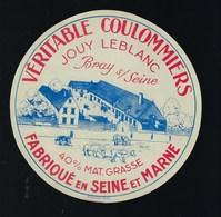 étiquette Fromage Véritable Coulommiers  Seine Et Marne 77 Jouy Leblanc FabricantBray Sur Seine - Fromage
