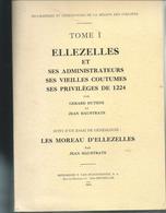 Ellezelles  Livre De 330 Pages  Edité En 1976  Nombreuses Gravures - Ellezelles